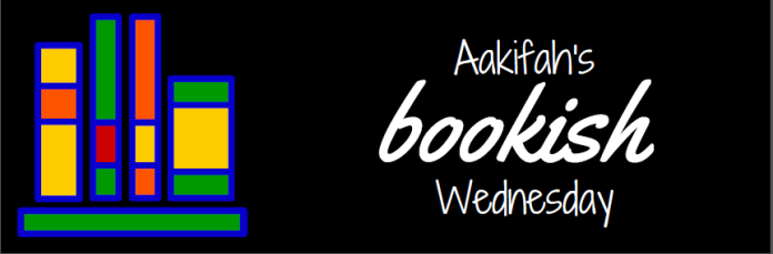 Aakifah's bookish Wednesday